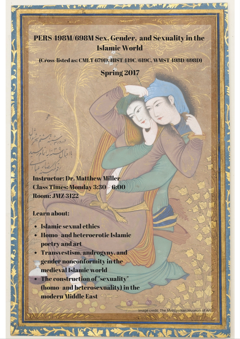 Sex, Gender, and Sexuality in the Islamic World, taught by Matthew Thomas Miller